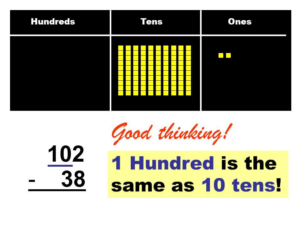 Hundreds Tens Ones 203 - 57 What is 13 ones minus 7 ones? 1913 6