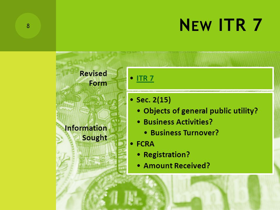 N EW ITR 7 Revised Form ITR 7 Information Sought Sec.