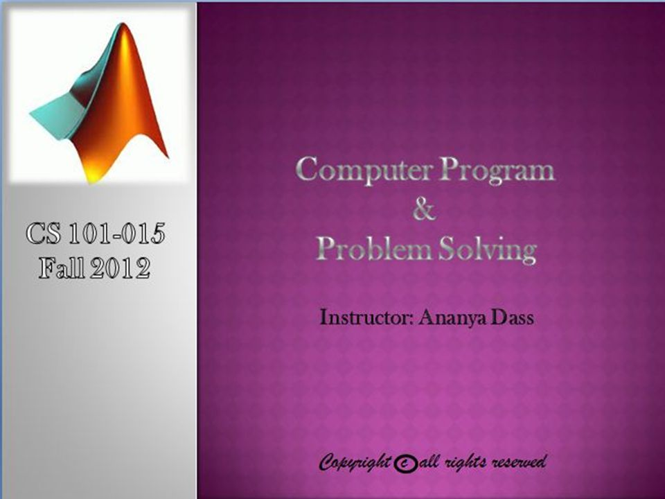 MATLAB allows to create arrays with as many dimensions as necessary for any given problem.