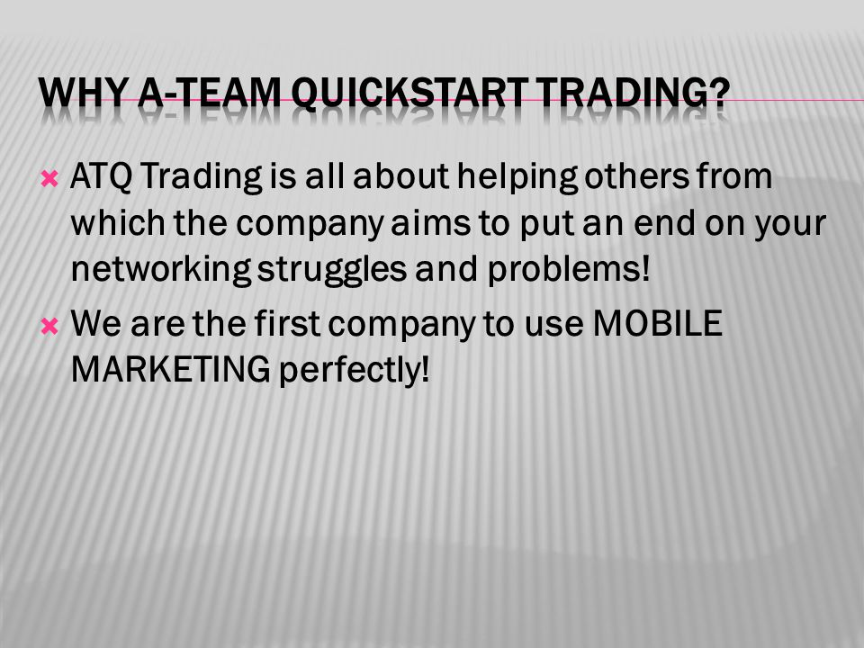  ATQ Trading is all about helping others from which the company aims to put an end on your networking struggles and problems.