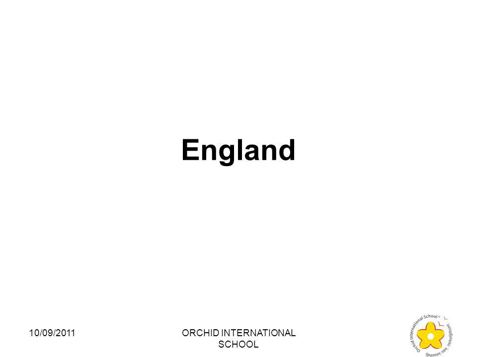Which country among the following is a developed country? 1.Pakistan 2.Sri Lanka 3.India 4.England 10/09/2011ORCHID INTERNATIONAL SCHOOL