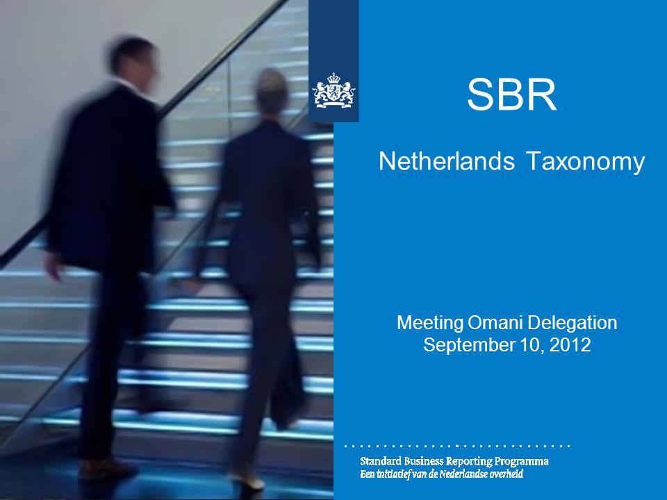 SBR Netherlands Taxonomy Meeting Omani Delegation September 10, 2012