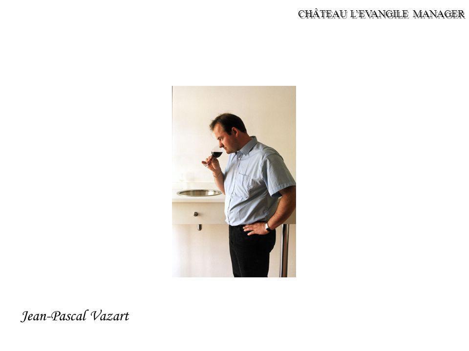 CHÂTEAU L'EVANGILE MANAGER Jean-Pascal Vazart