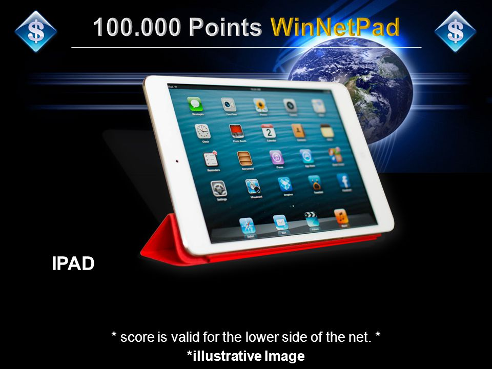 IPAD *illustrative Image * score is valid for the lower side of the net. *