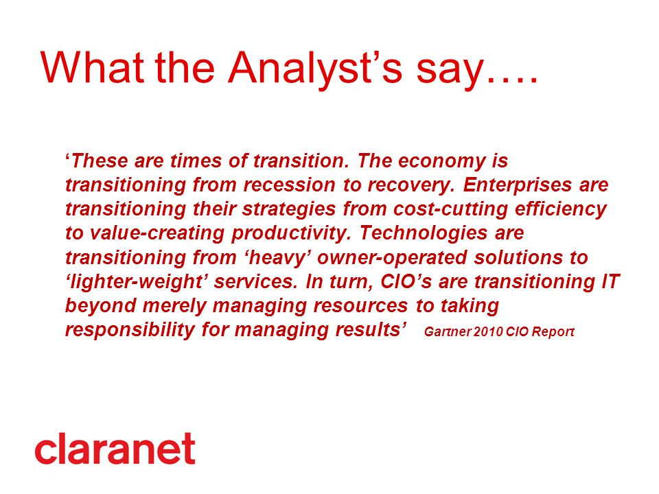 What the Analyst's say….'These are times of transition.