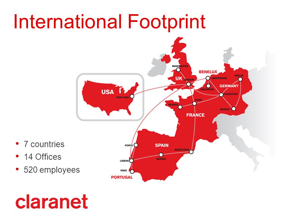 International Footprint 7 countries 14 Offices 520 employees