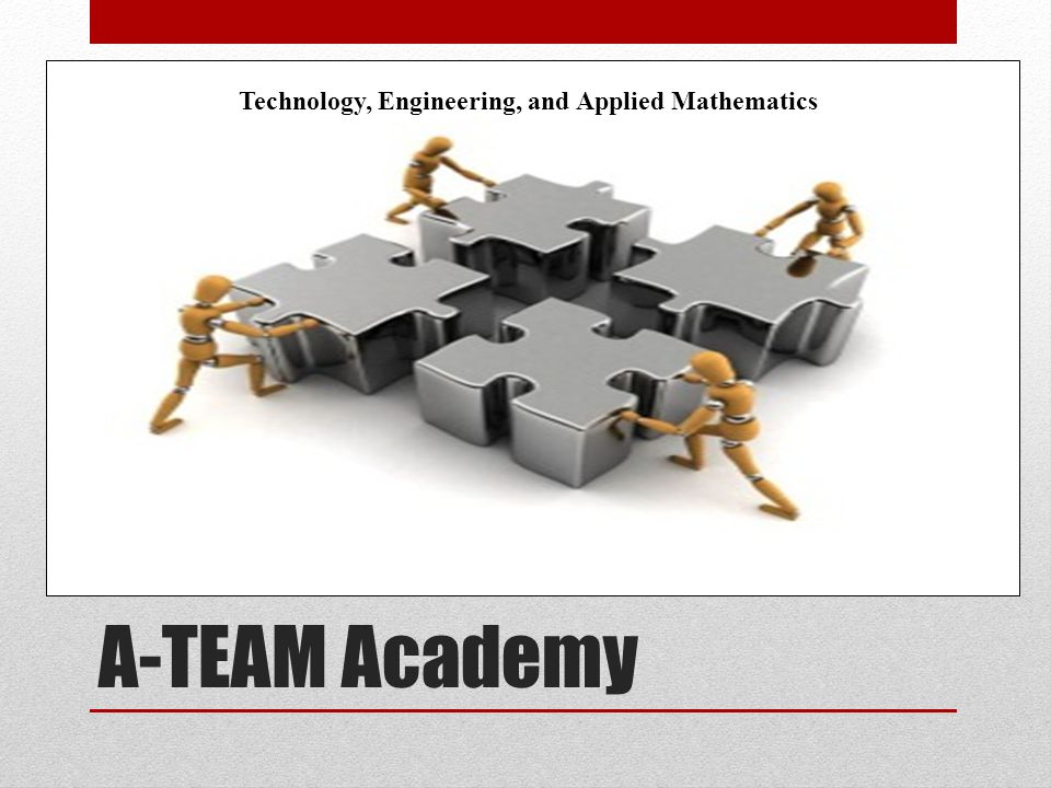 A-TEAM Academy Technology, Engineering, and Applied Mathematics