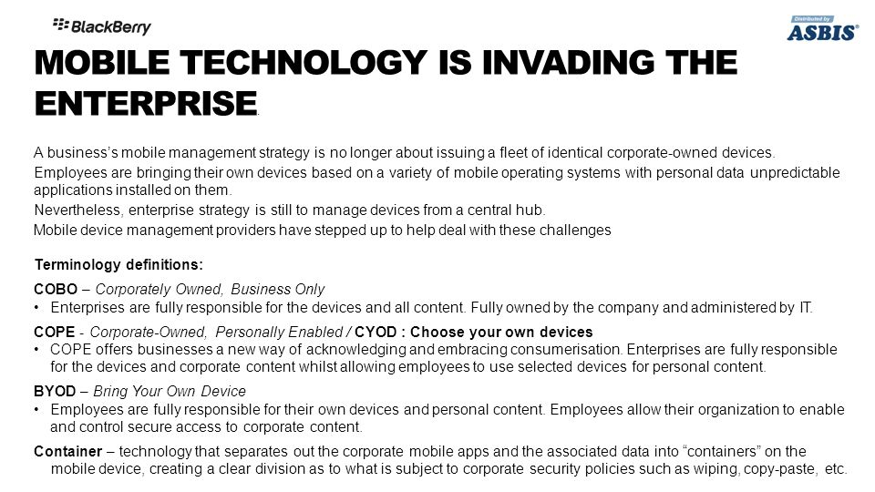 MOBILE TECHNOLOGY IS INVADING THE ENTERPRISE.