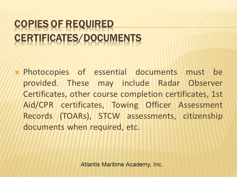  Photocopies of essential documents must be provided.