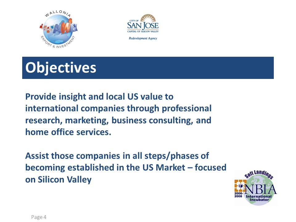 Industry-specific, high-level, dedicated, engagement team Very Affordable Focused on international companies and market entry Very well connected in Silicon Valley Page 5 Copyright © 2007 US Market Access Center Advantages