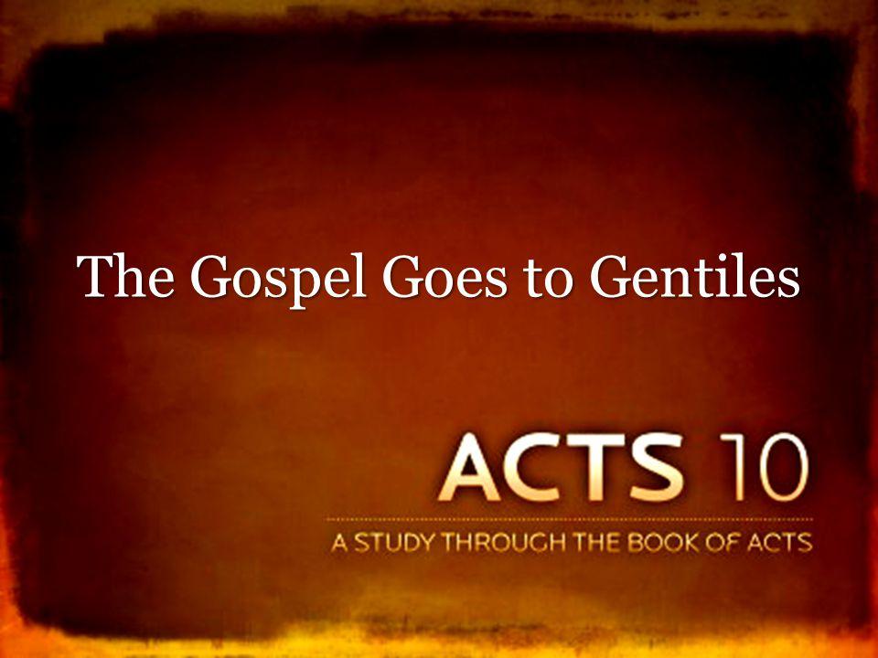 The Gospel Goes to Gentiles
