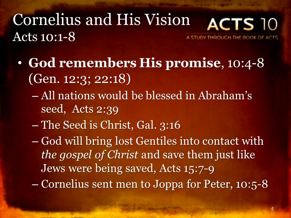God remembers His promise, 10:4-8 (Gen. 12:3; 22:18) God remembers His promise, 10:4-8 (Gen.