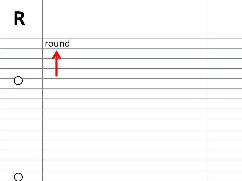 round R