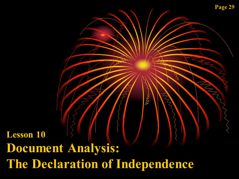 Page 29 Lesson 10 Document Analysis: The Declaration of Independence