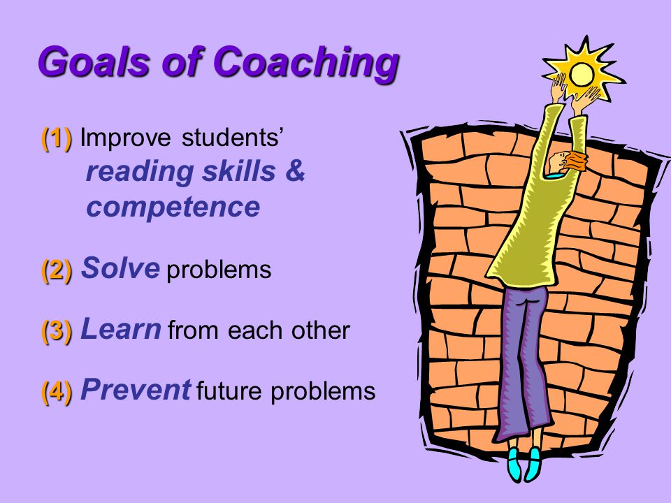 Issues to consider…  How to introduce the ROLE of coach into a school.