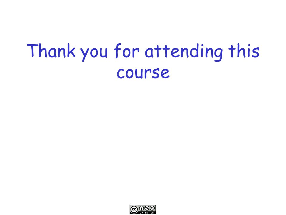 Thank you for attending this course