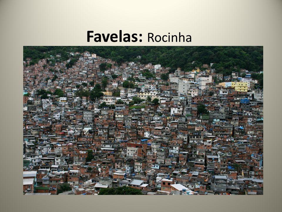 Favelas: Rocinha