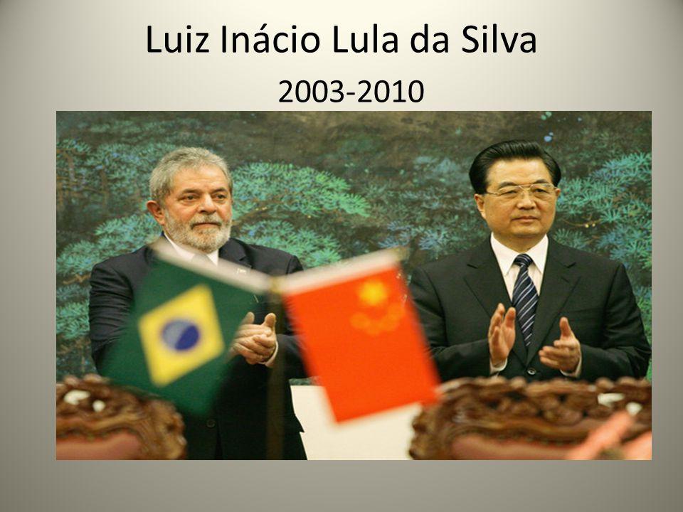 Luiz Inácio Lula da Silva 2003-2010