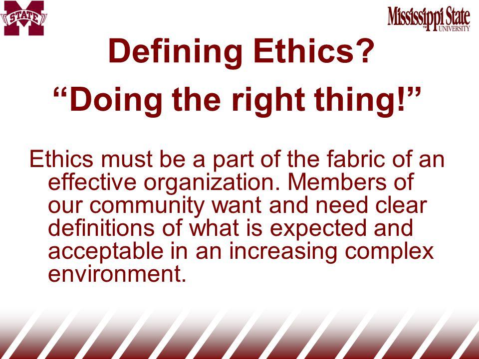 Defining Ethics.