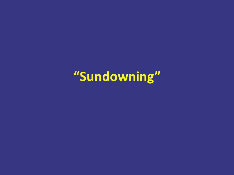 """""""Sundowning"""""""