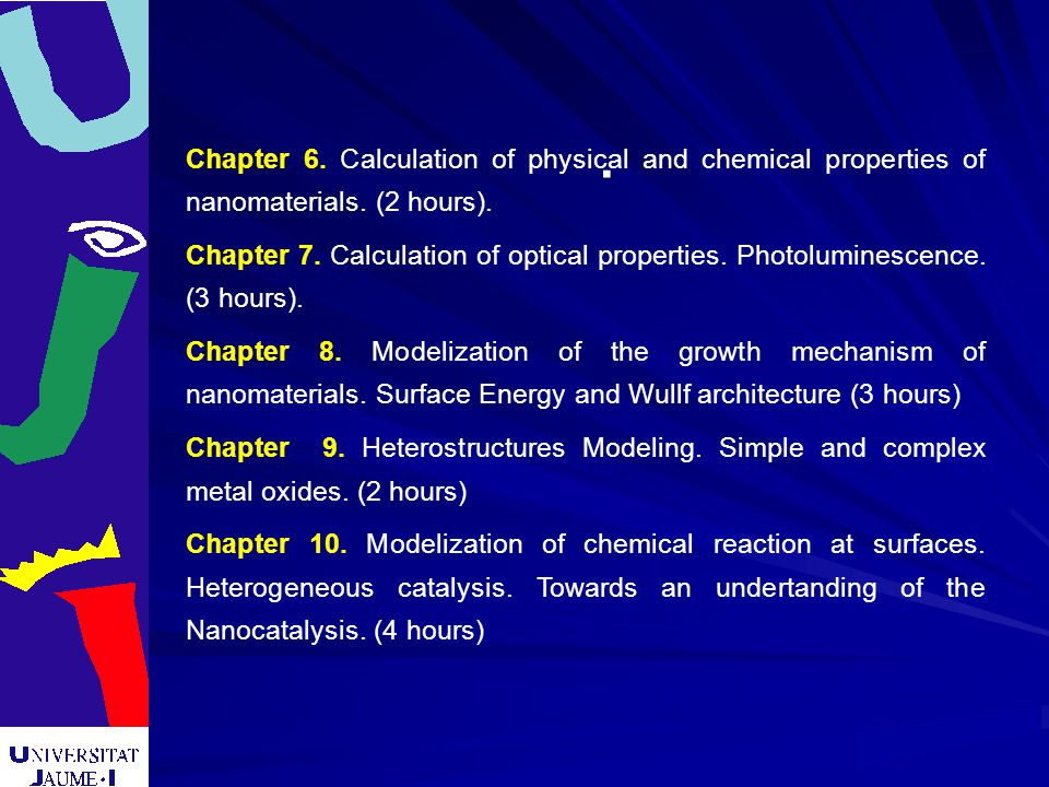 Chapter 6. Calculation of physical and chemical properties of nanomaterials.