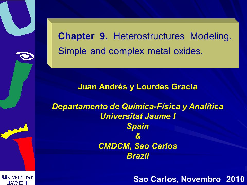 Chapter 9. Heterostructures Modeling. Simple and complex metal oxides.