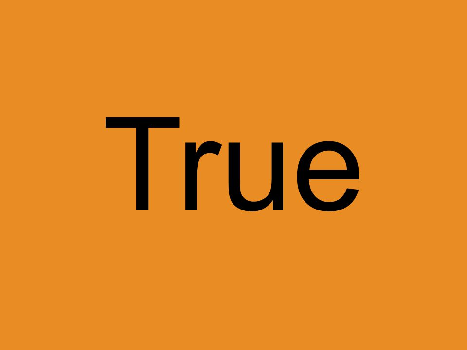 True or False.I'm really mad at my friend for something that she said about me to someone else.