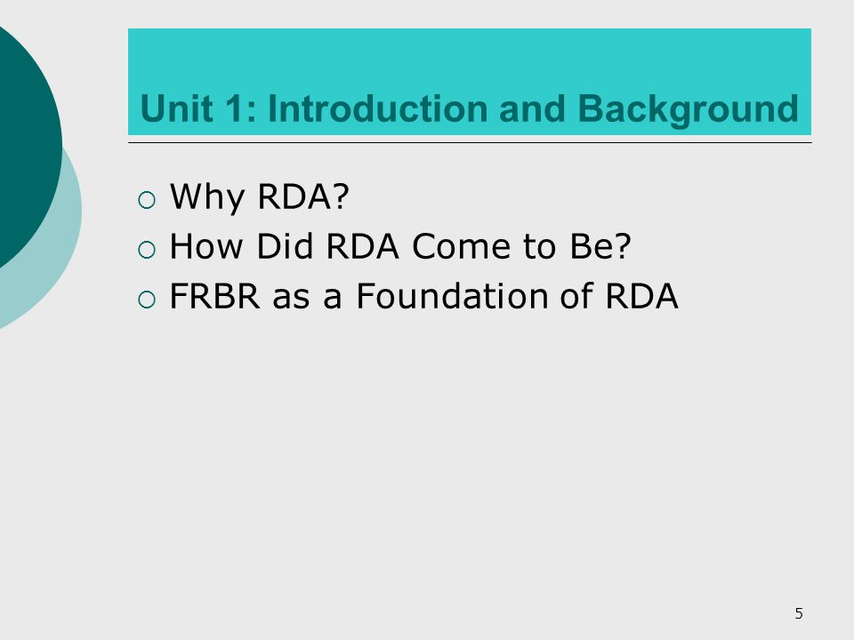 36 RDA: What it is – Wider Scope of Resources  What's being acquired in libraries  More elements for non-printed text resources non-text resources unpublished resources  Defers to specialist manuals of some collaborative communities