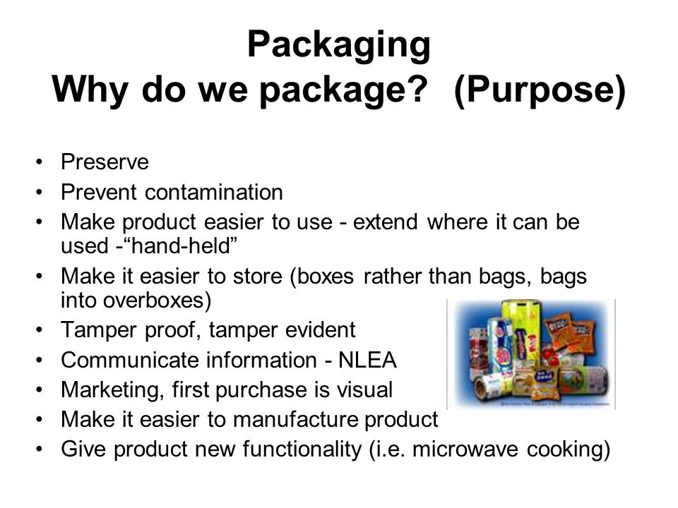 Types of packaging Primary- indirect contact with food.