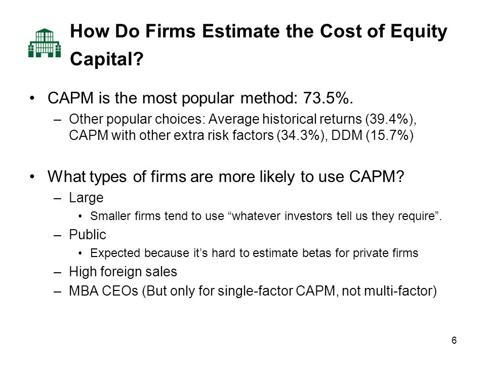 7 If Firms Use Multi-Factor CAPM, What Factors Do They Use.