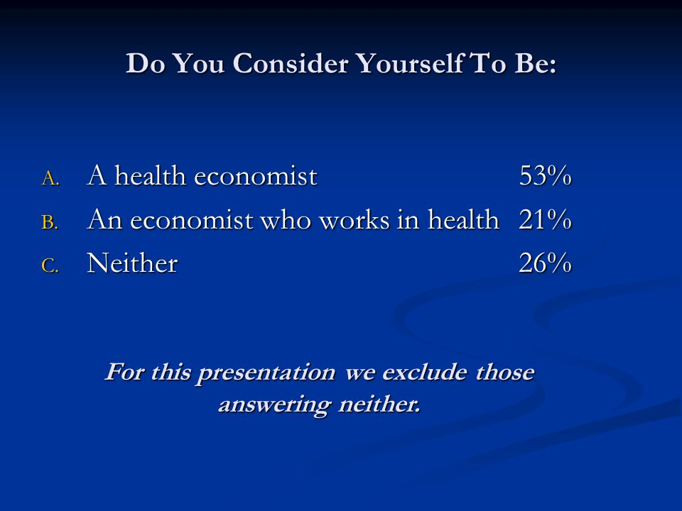 Who Are Health Economists.