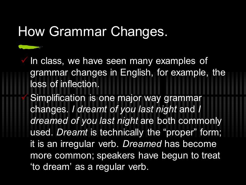 How Grammar Changes.