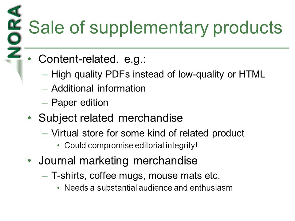 Sale of supplementary products Content-related.
