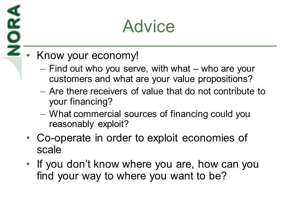 Advice Know your economy.