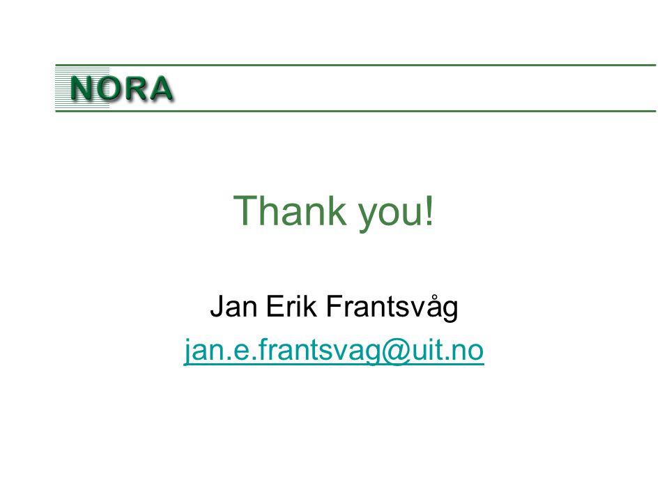 Thank you! Jan Erik Frantsvåg jan.e.frantsvag@uit.no