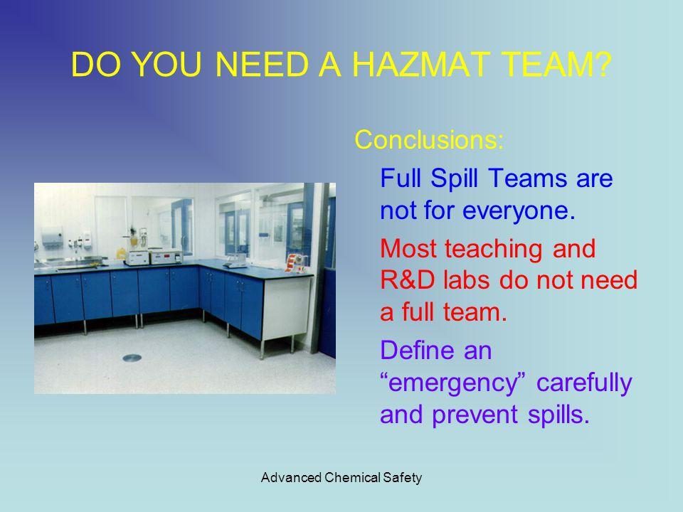 Advanced Chemical Safety DO YOU NEED A HAZMAT TEAM.