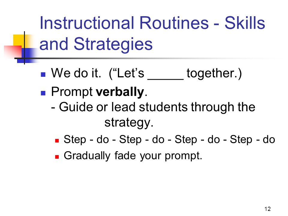 12 Instructional Routines - Skills and Strategies We do it.