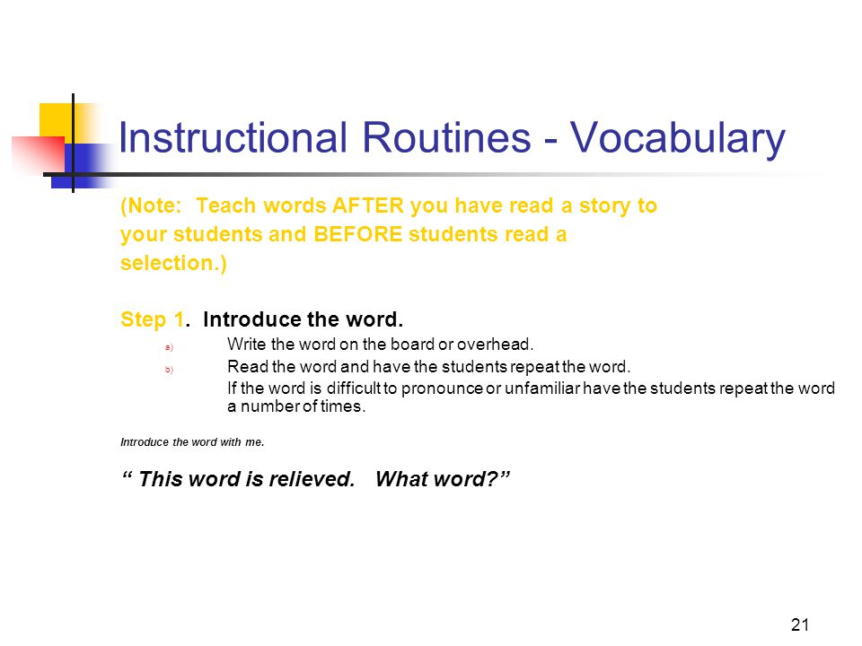 22 Instructional Routines - Vocabulary Step 2.Present a student-friendly explanation.