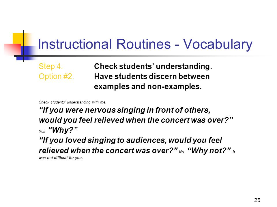25 Instructional Routines - Vocabulary Step 4. Check students' understanding.