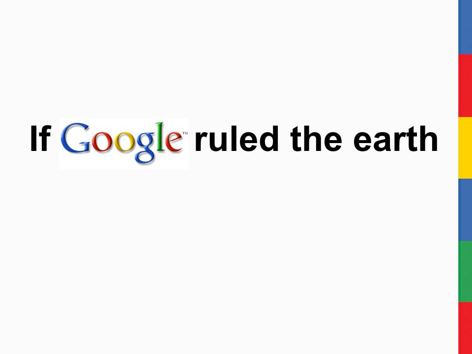 ruled the earth If