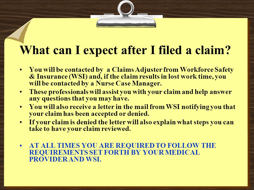 What can I expect after I filed a claim.