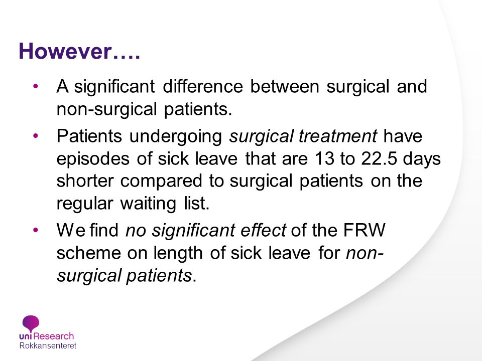 However…. A significant difference between surgical and non-surgical patients.
