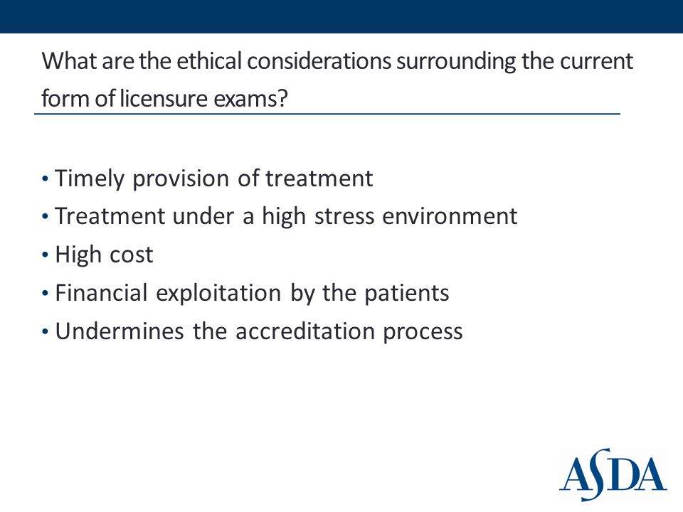 What are the ethical considerations surrounding the current form of licensure exams.