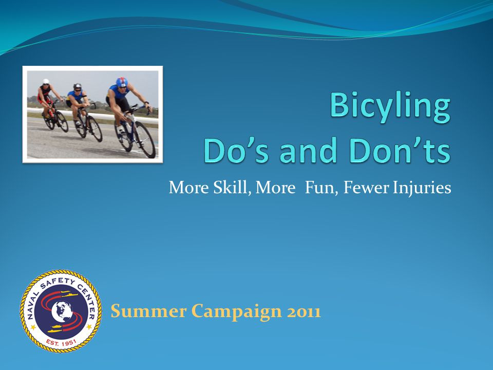 More Skill, More Fun, Fewer Injuries Summer Campaign 2011