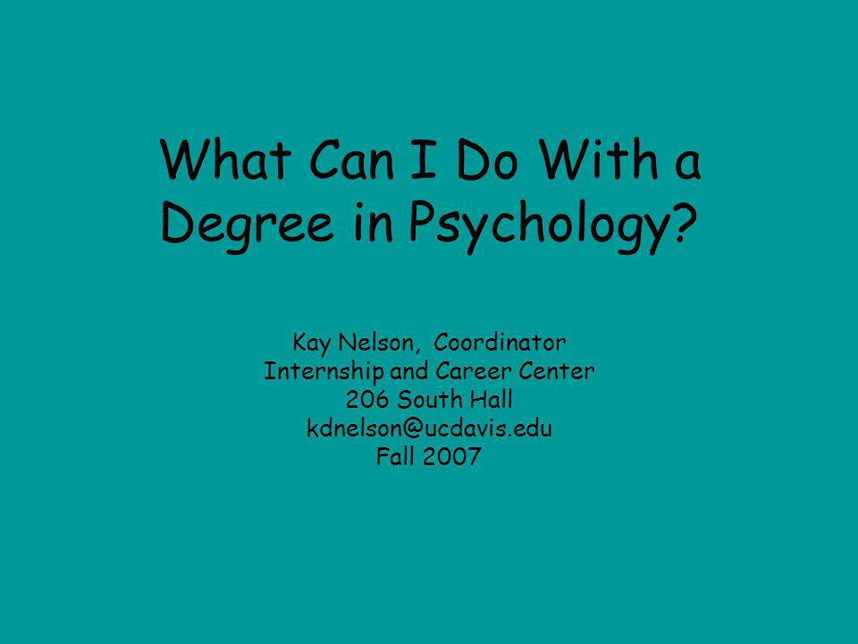 What Can I Do With a Degree in Psychology.