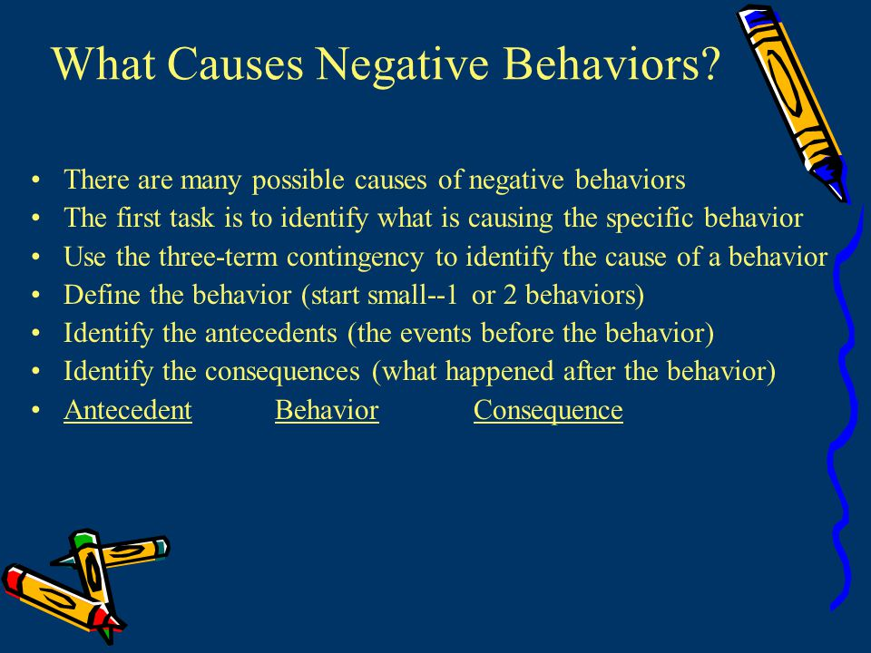 What Causes Negative Behaviors.