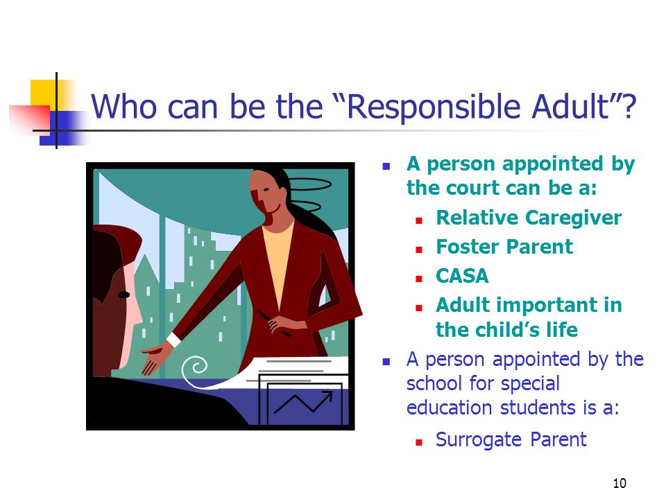 10 Who can be the Responsible Adult .