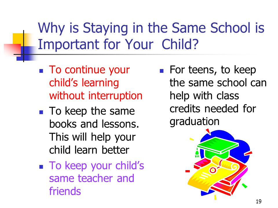 19 Why is Staying in the Same School is Important for Your Child.