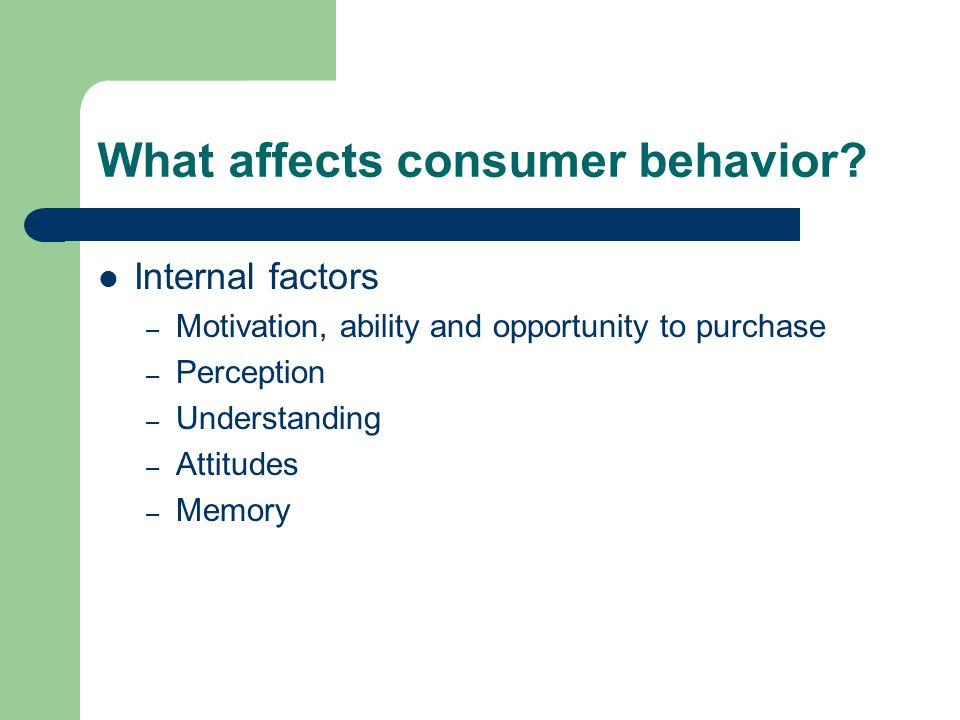 What affects consumer behavior.