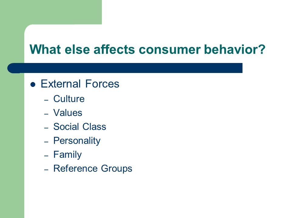 Attitudes Marketing can influence consumer attitudes about products by linking products to values Attitudes have 3 parts: – How we feel (affective) – How we think (cognitive) – How we act (behavior)